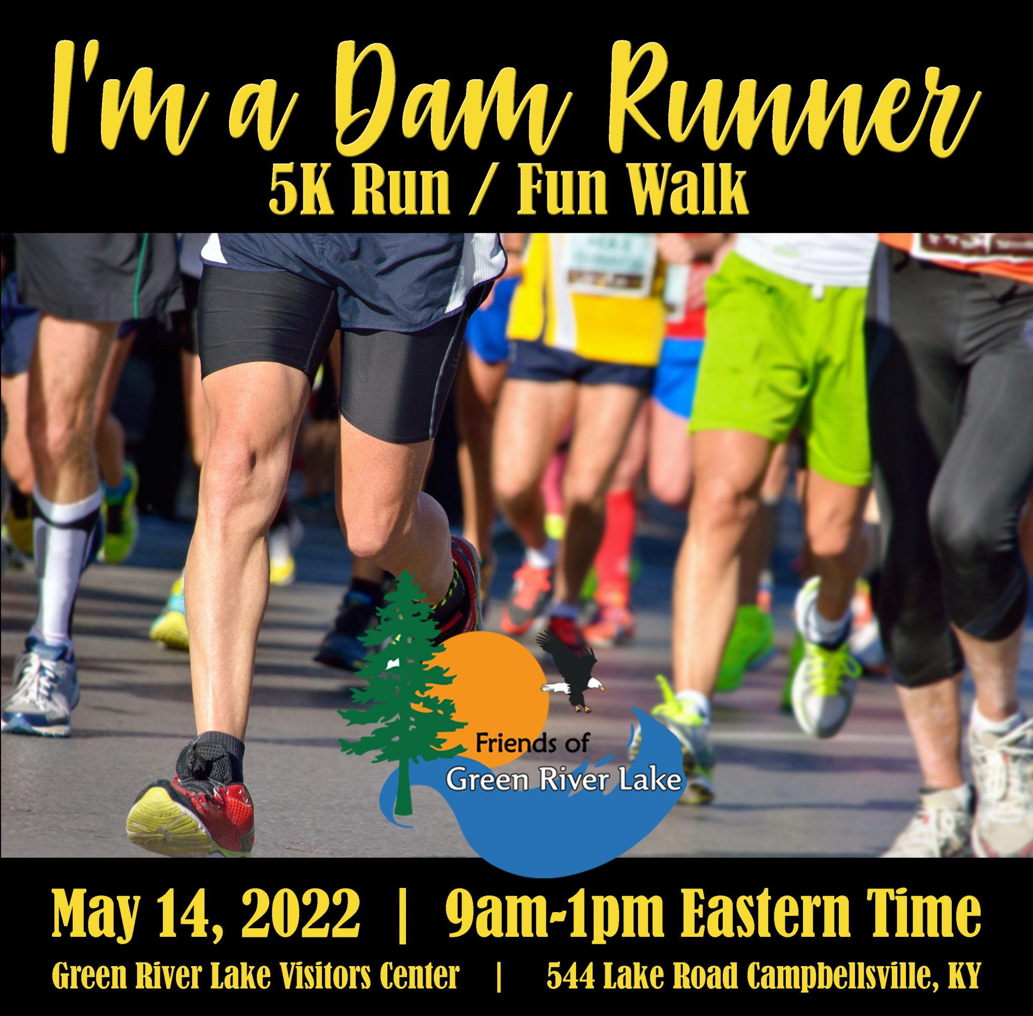 I'm a Dam Runner 5K Run Fun walk Green RIver Lake Dam